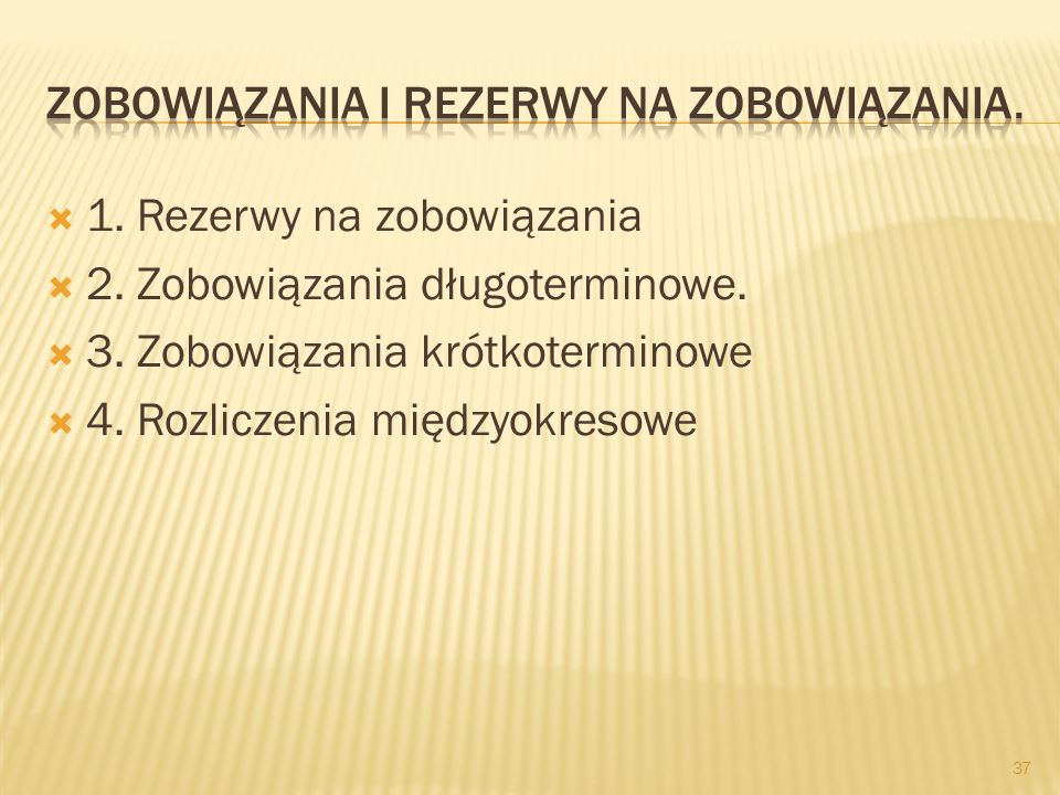 Zobowiązania i rezerwy na zobowiązania.