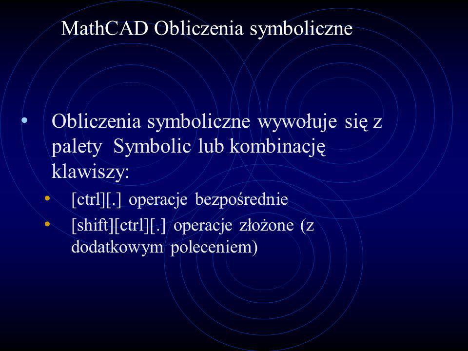 MathCAD Obliczenia symboliczne