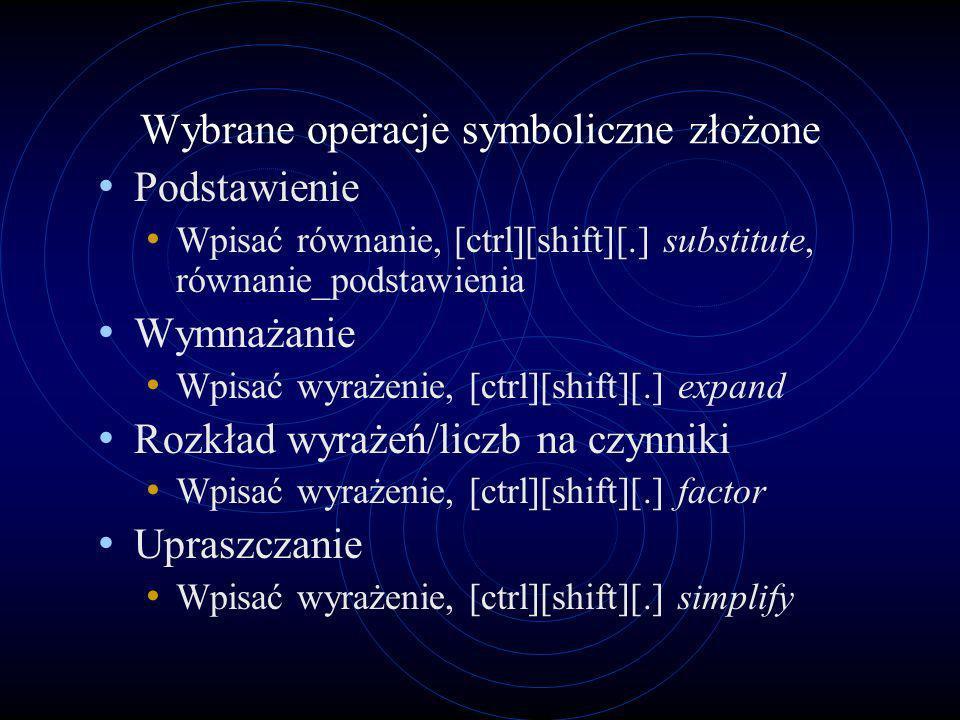 Wybrane operacje symboliczne złożone