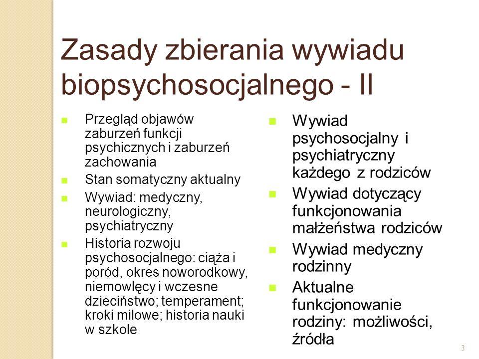 Zasady zbierania wywiadu biopsychosocjalnego - II
