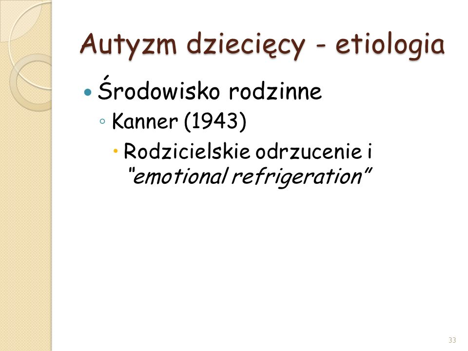 Autyzm dziecięcy - etiologia