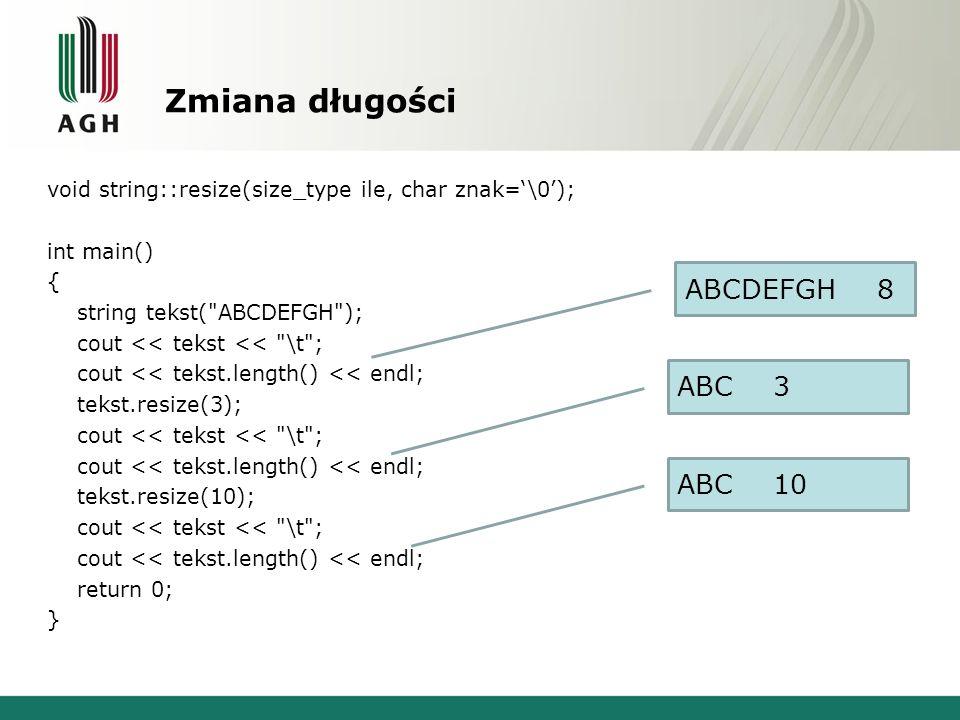 Zmiana długości ABCDEFGH 8 ABC 3 ABC 10