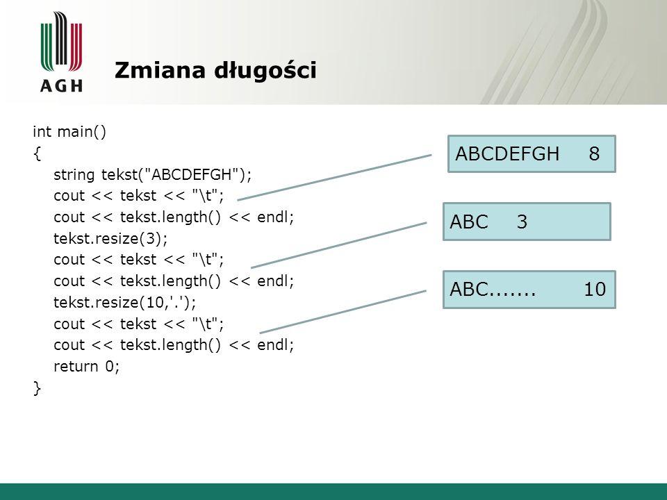 Zmiana długości ABCDEFGH 8 ABC 3 ABC....... 10
