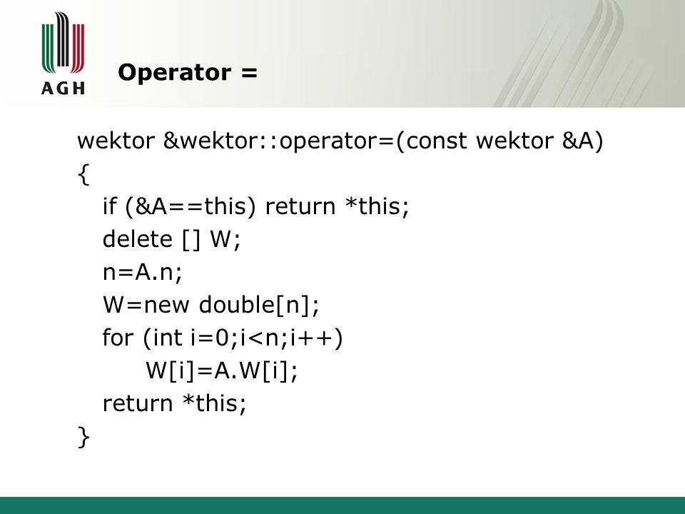 Operator =