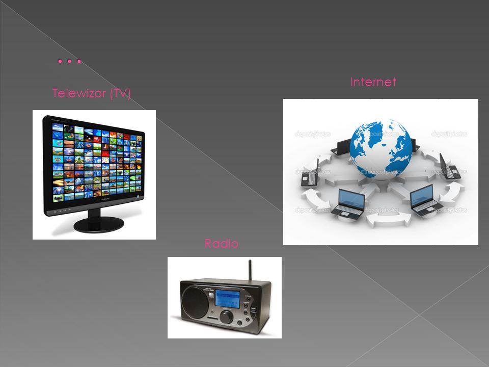 … Internet Telewizor (TV) Radio
