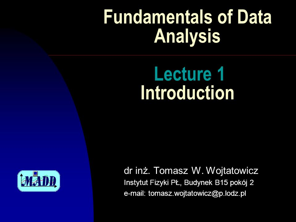 Fundamentals of Data Analysis Lecture 1 Introduction