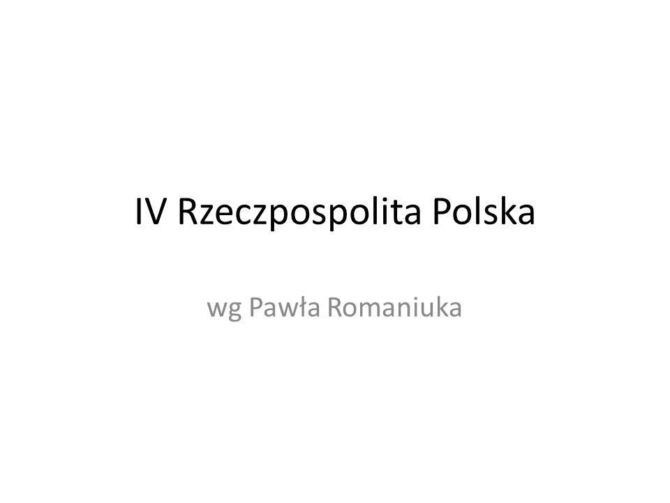 IV Rzeczpospolita Polska