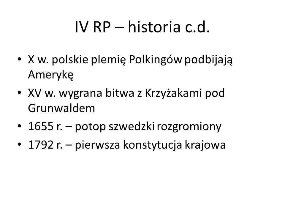 IV RP – historia c.d. X w. polskie plemię Polkingów podbijają Amerykę