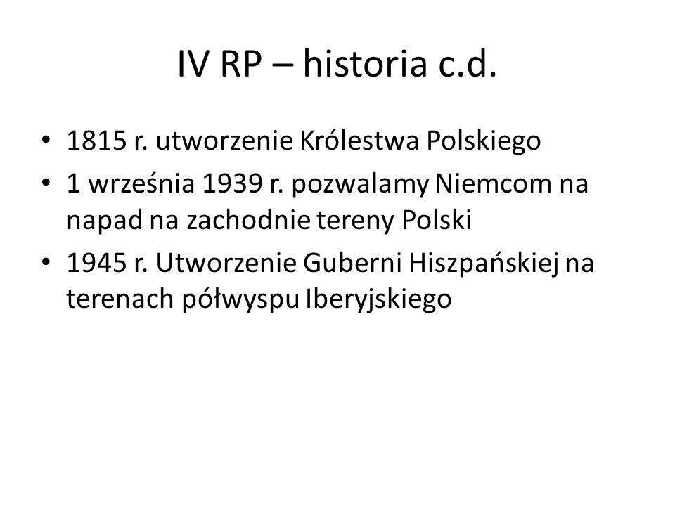 IV RP – historia c.d. 1815 r. utworzenie Królestwa Polskiego