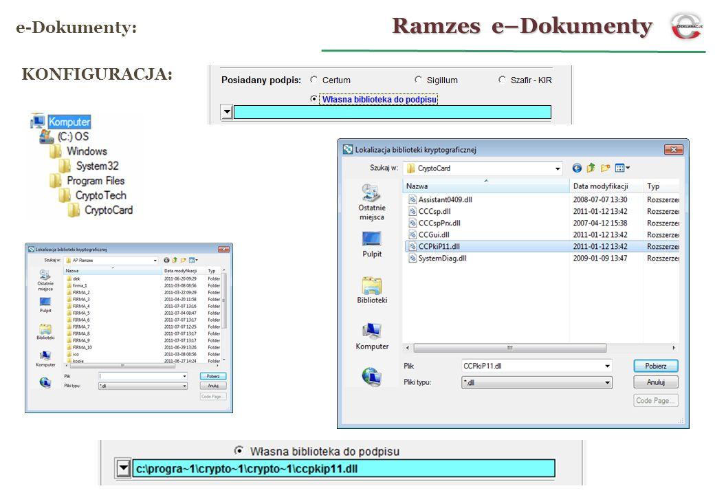 Ramzes e–Dokumenty e-Dokumenty: KONFIGURACJA: 11