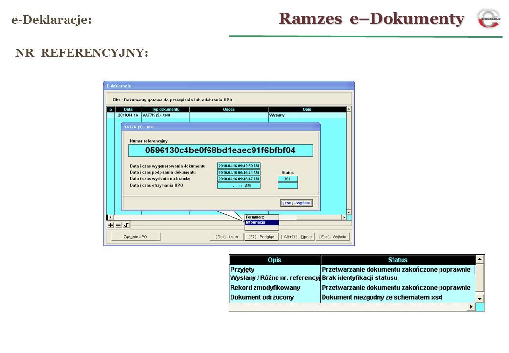 Ramzes e–Dokumenty e-Deklaracje: NR REFERENCYJNY: 18