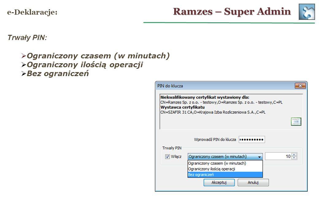 Ramzes – Super Admin e-Deklaracje: Trwały PIN:
