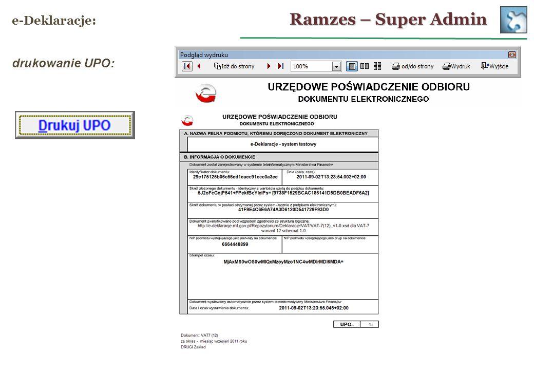 Ramzes – Super Admin e-Deklaracje: drukowanie UPO: 27