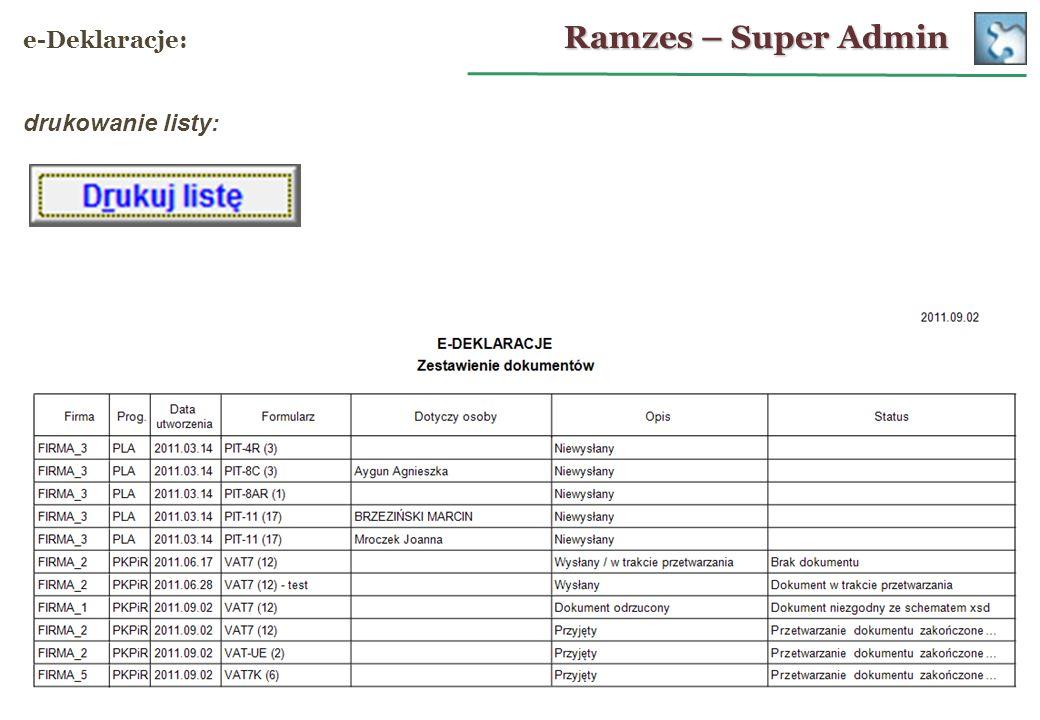 Ramzes – Super Admin e-Deklaracje: drukowanie listy: 28
