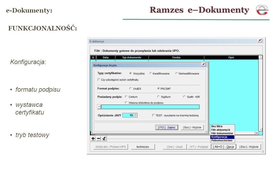 Ramzes e–Dokumenty e-Dokumenty: FUNKCJONALNOŚĆ: Konfiguracja: