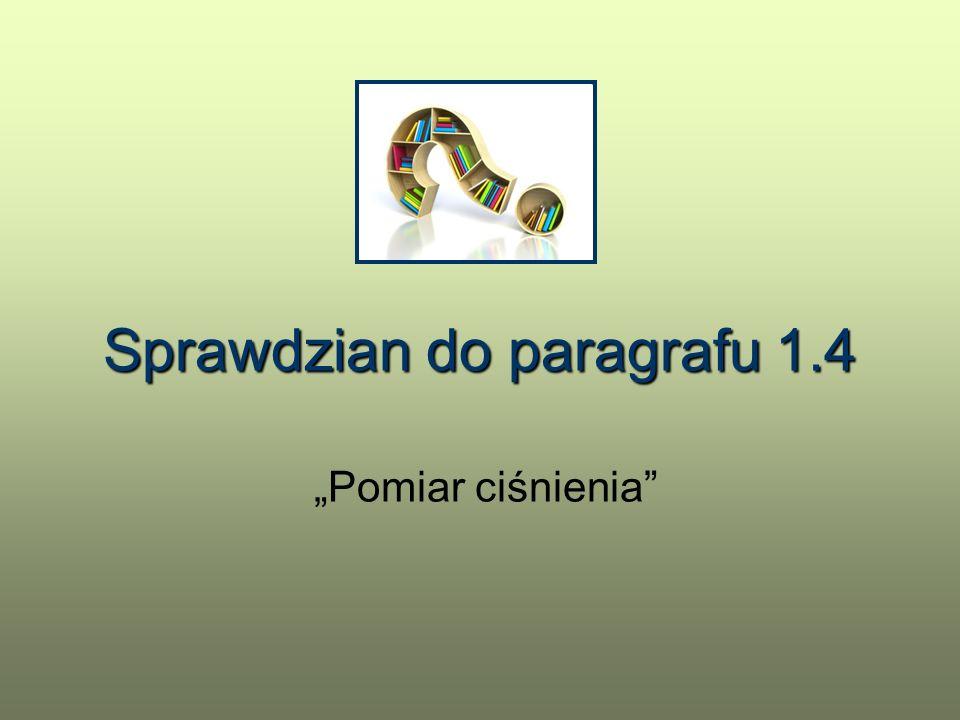 Sprawdzian do paragrafu 1.4