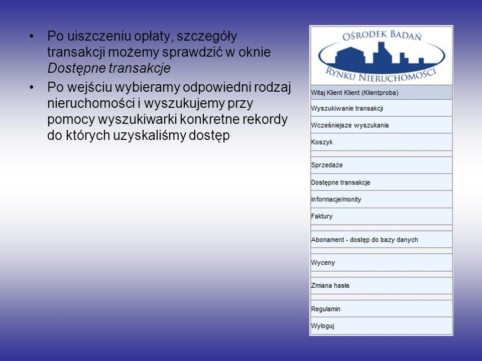 Po uiszczeniu opłaty, szczegóły transakcji możemy sprawdzić w oknie Dostępne transakcje