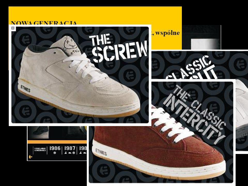 NOWA GENERACJA Etnies zaczyna produkcję nowych butów Lo-cut, wspólne. dzieło Pierre i Don Browna, rozpoczynające erę.