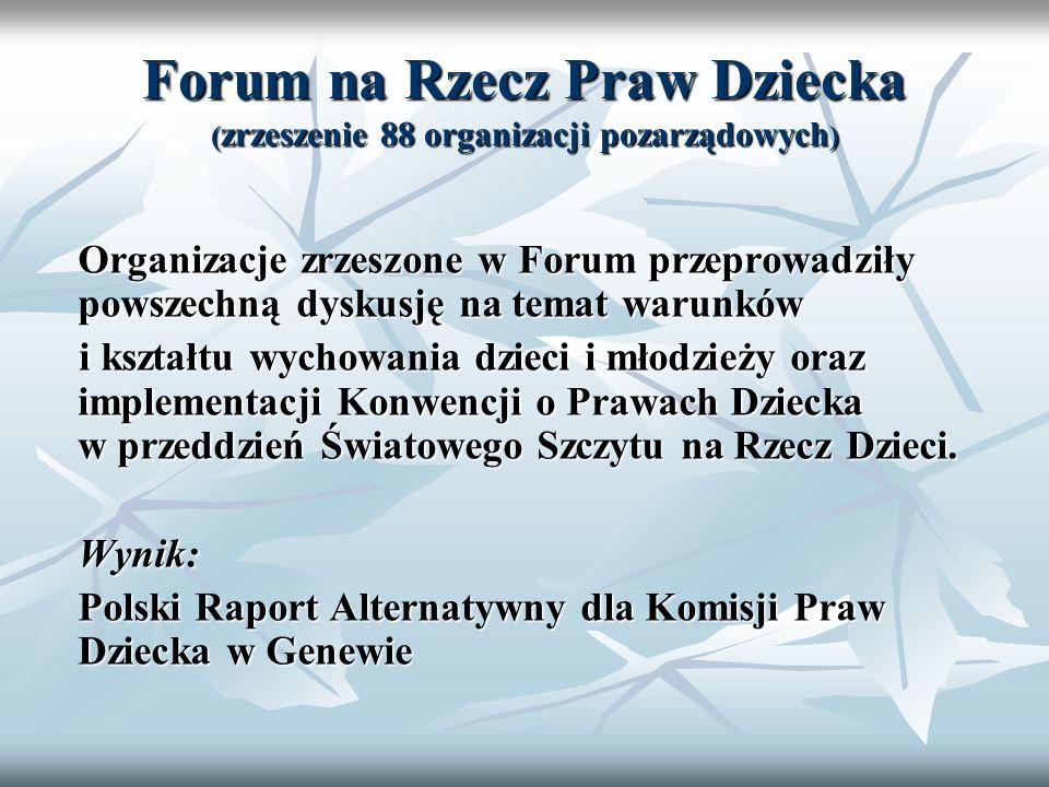 Forum na Rzecz Praw Dziecka (zrzeszenie 88 organizacji pozarządowych)