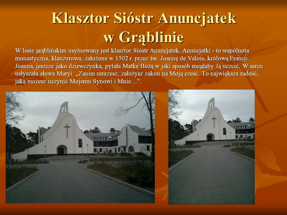 Klasztor Sióstr Anuncjatek w Grąblinie