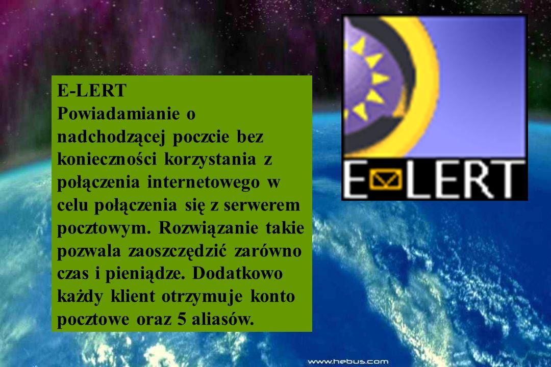 E-LERT Powiadamianie o nadchodzącej poczcie bez konieczności korzystania z połączenia internetowego w celu połączenia się z serwerem pocztowym.