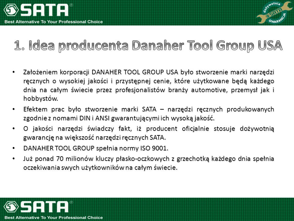 1. Idea producenta Danaher Tool Group USA