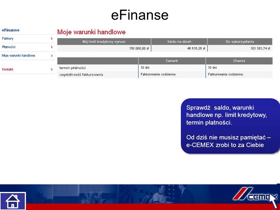 eFinanse eFinanse to moduł udostępniający transakcje finansowe.