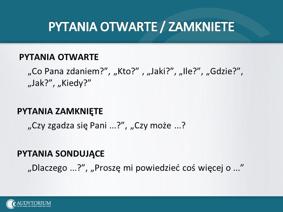 PYTANIA OTWARTE / ZAMKNIETE