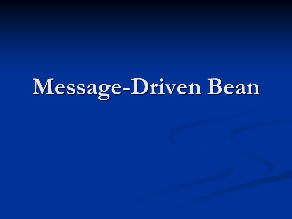 Message-Driven Bean