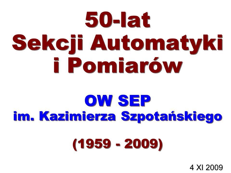 50-lat Sekcji Automatyki i Pomiarów OW SEP im