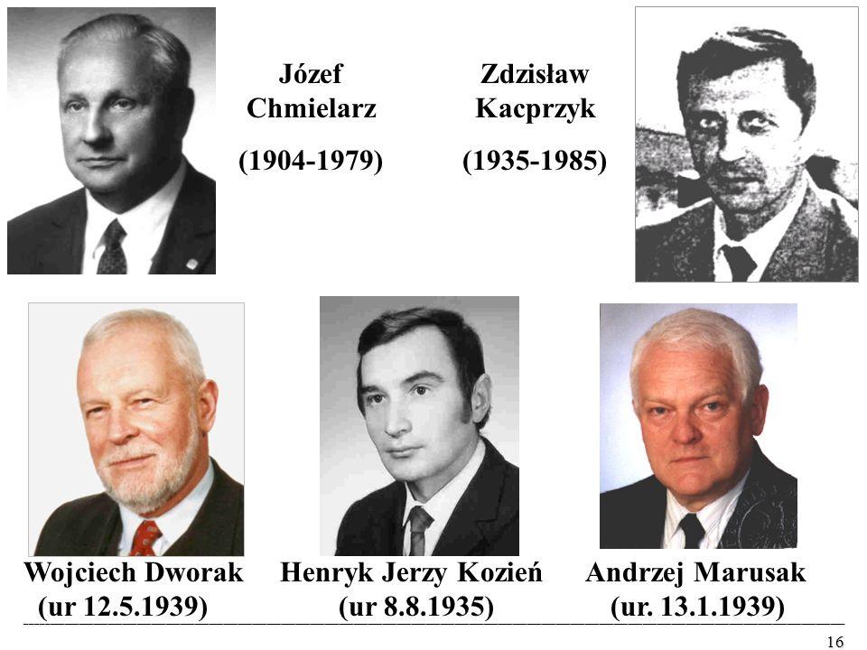 Józef Chmielarz (1904-1979) Zdzisław Kacprzyk (1935-1985)