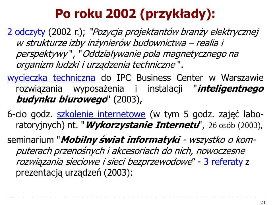 Po roku 2002 (przykłady):