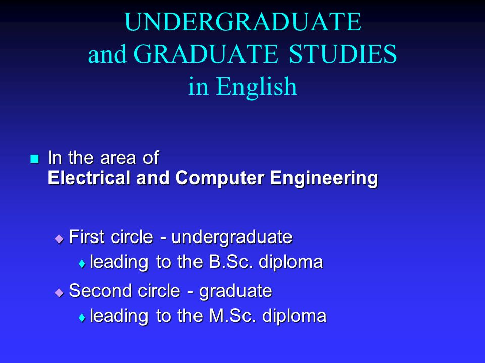 UNDERGRADUATE and GRADUATE STUDIES in English