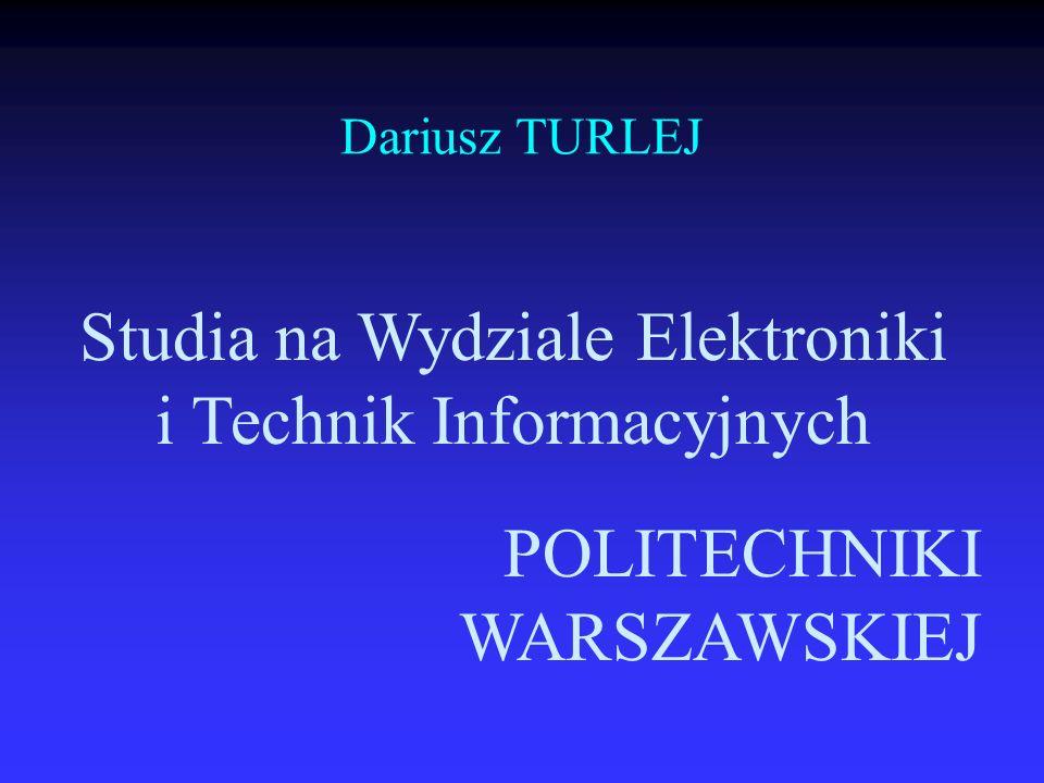 Studia na Wydziale Elektroniki i Technik Informacyjnych