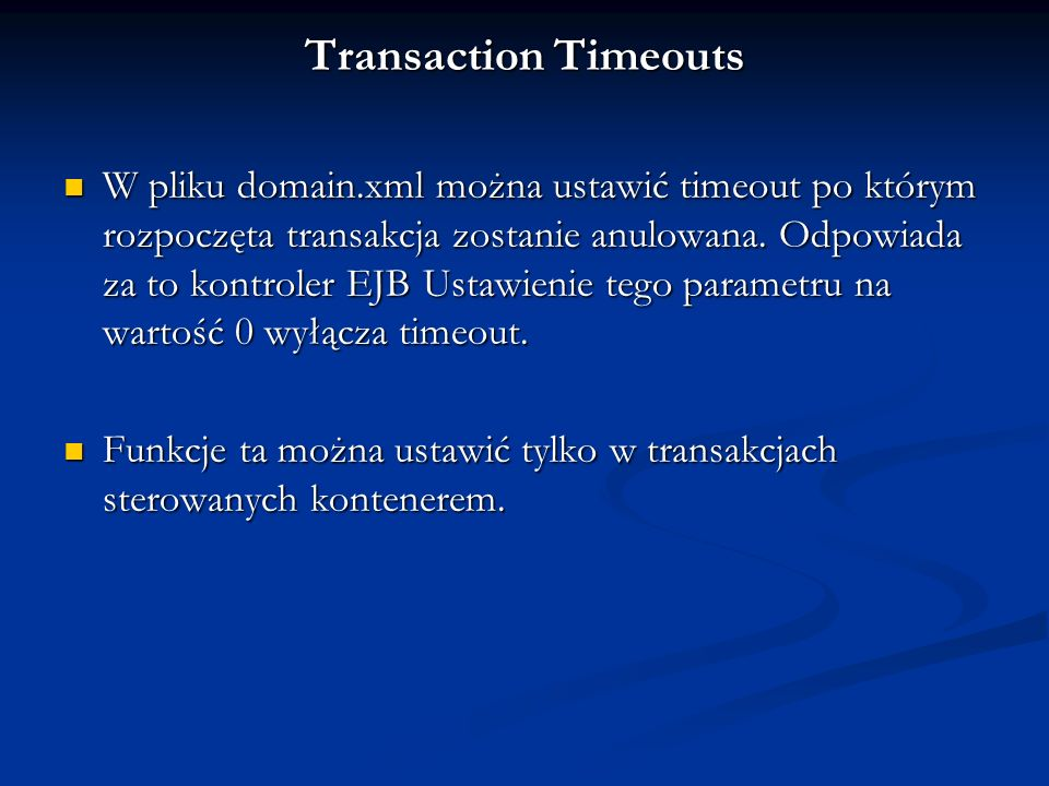 Transaction Timeouts