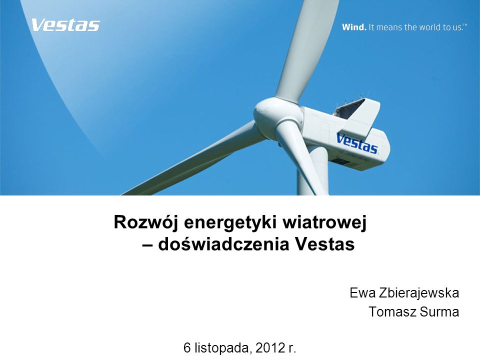 Rozwój energetyki wiatrowej – doświadczenia Vestas