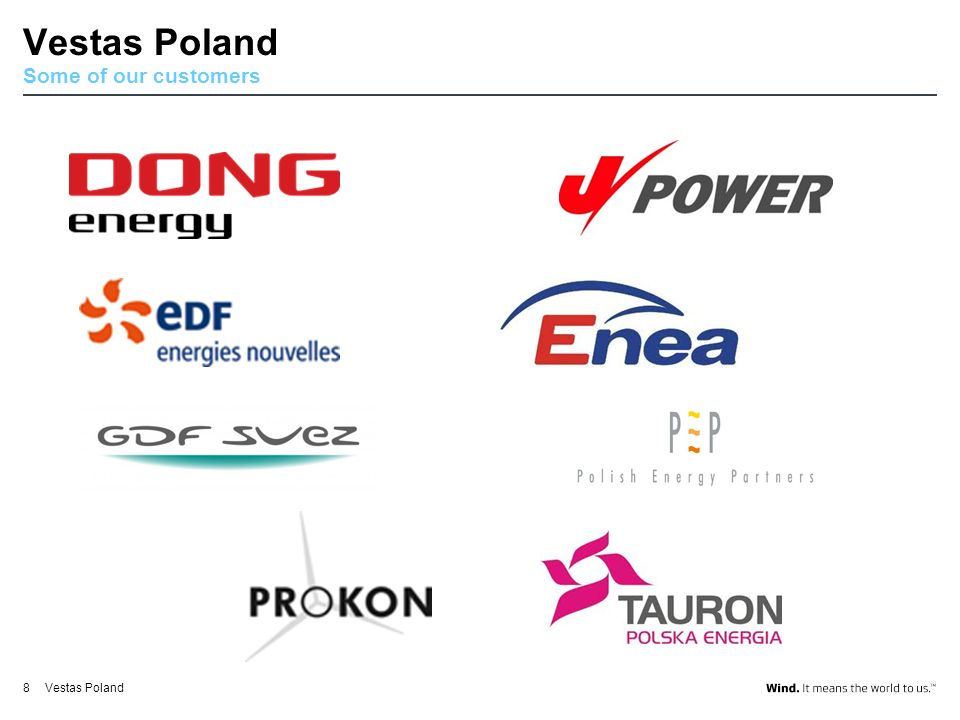 Vestas Poland Some of our customers