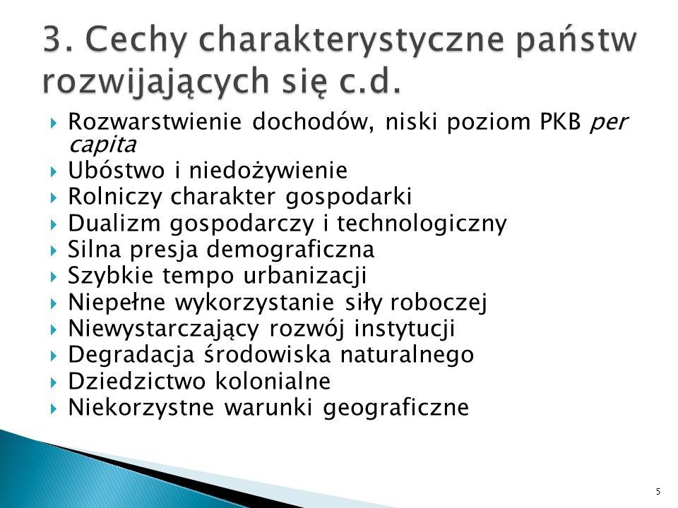 3. Cechy charakterystyczne państw rozwijających się c.d.