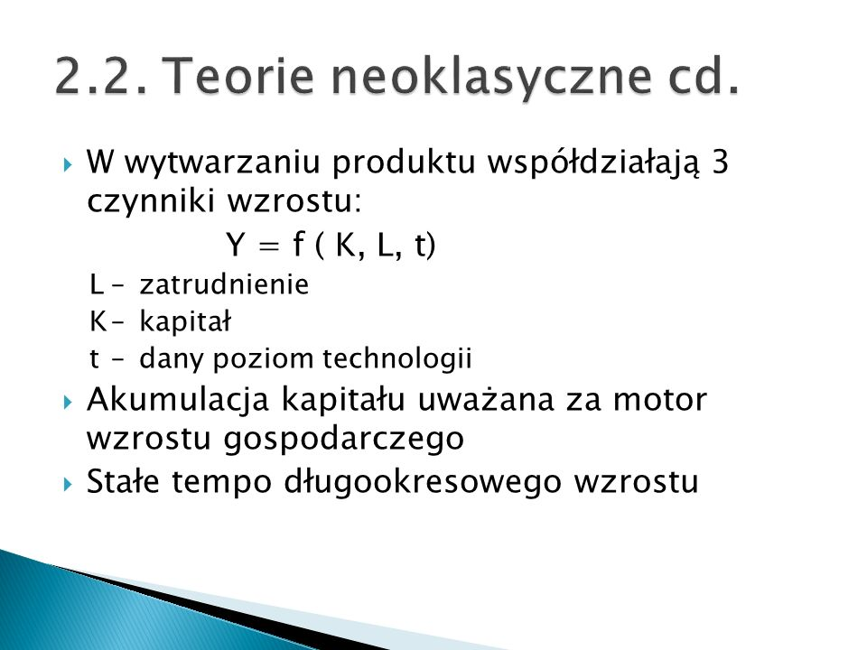 2.2. Teorie neoklasyczne cd.