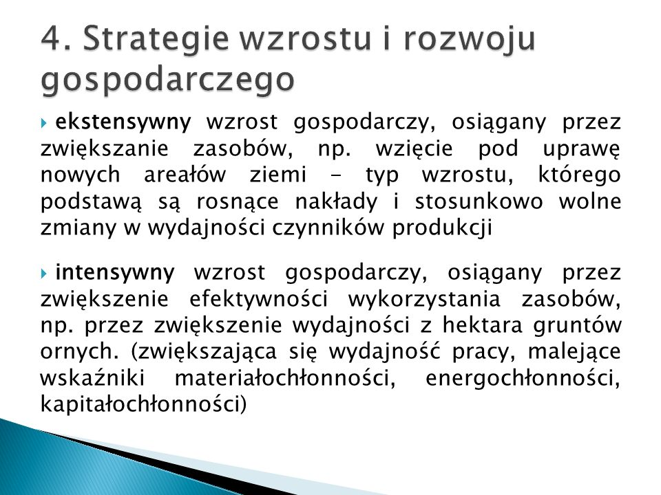 4. Strategie wzrostu i rozwoju gospodarczego