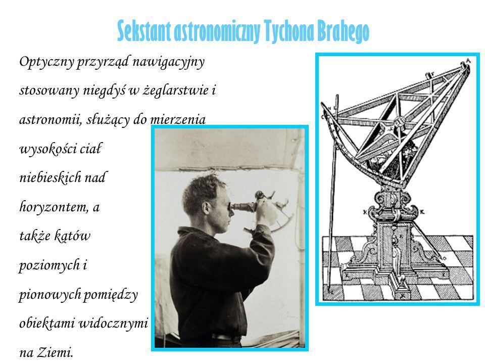 Sekstant astronomiczny Tychona Brahego