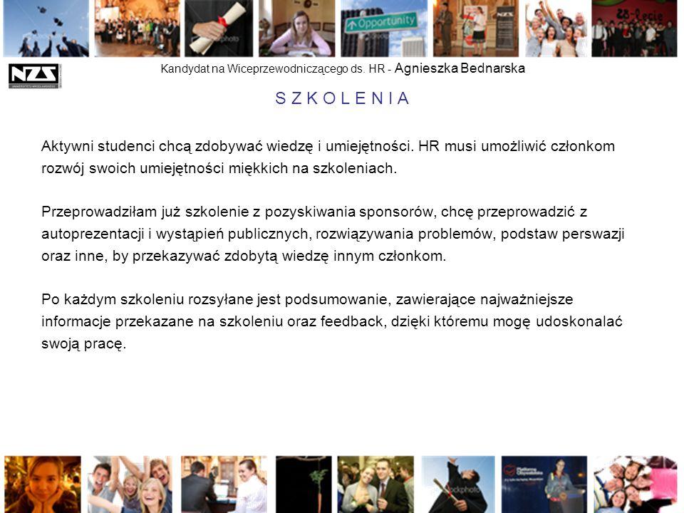 Kandydat na Wiceprzewodniczącego ds. HR - Agnieszka Bednarska