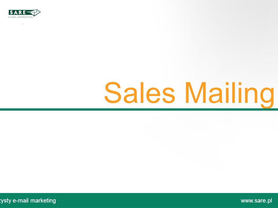 Sales Mailing Czysty e-mail marketing www.sare.pl