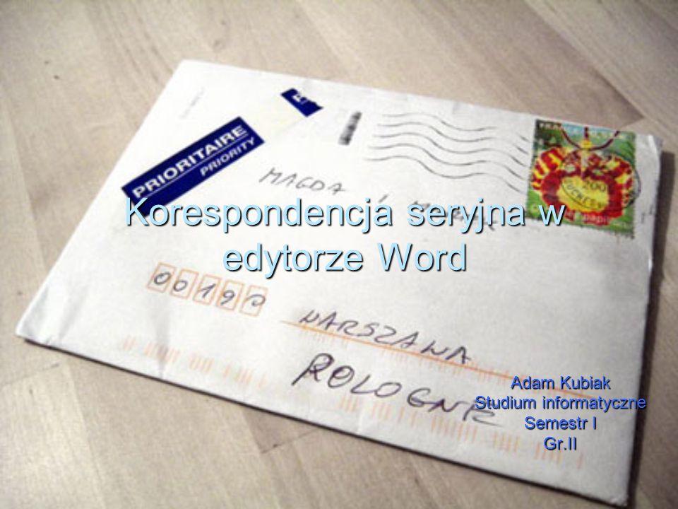Korespondencja seryjna w edytorze Word