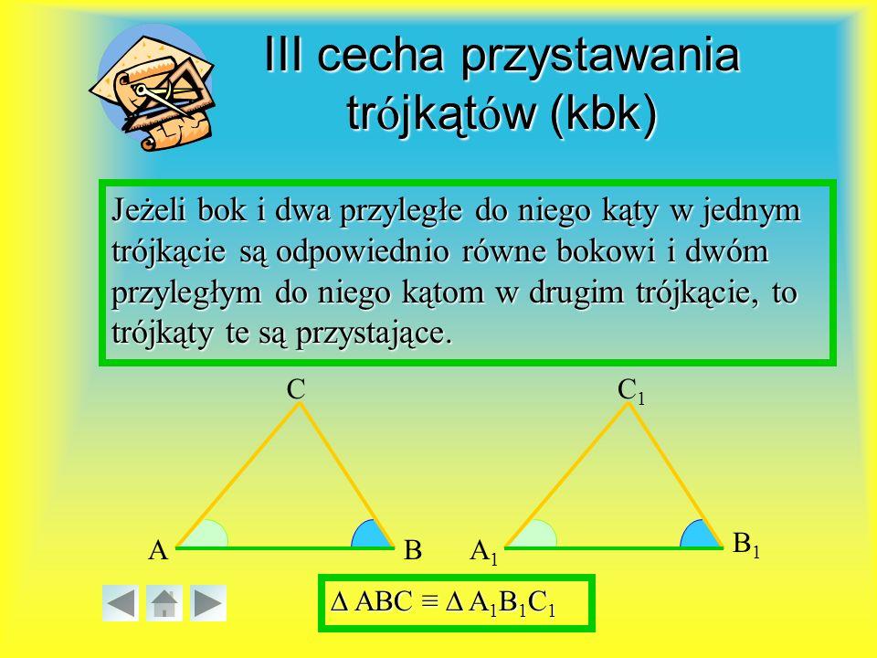 III cecha przystawania trójkątów (kbk)