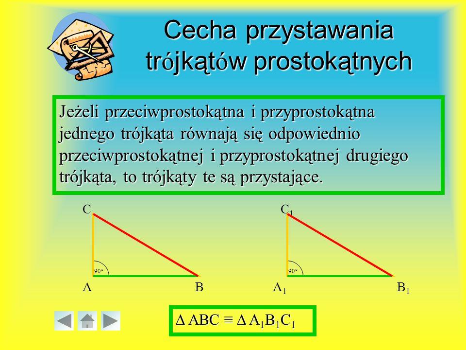 Cecha przystawania trójkątów prostokątnych