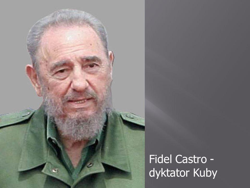 Fidel Castro - dyktator Kuby