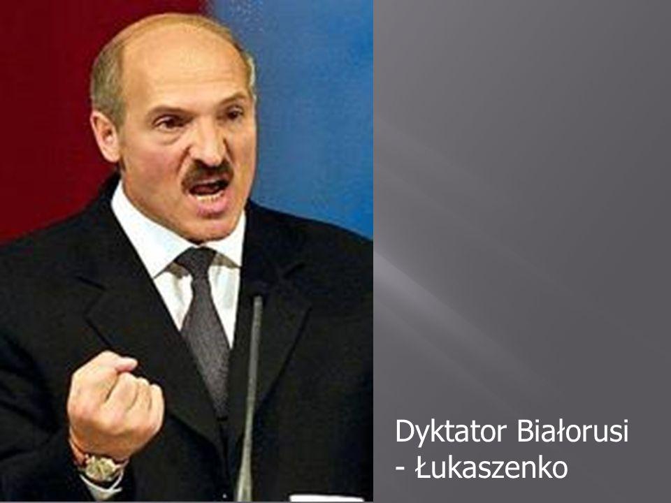 Dyktator Białorusi - Łukaszenko