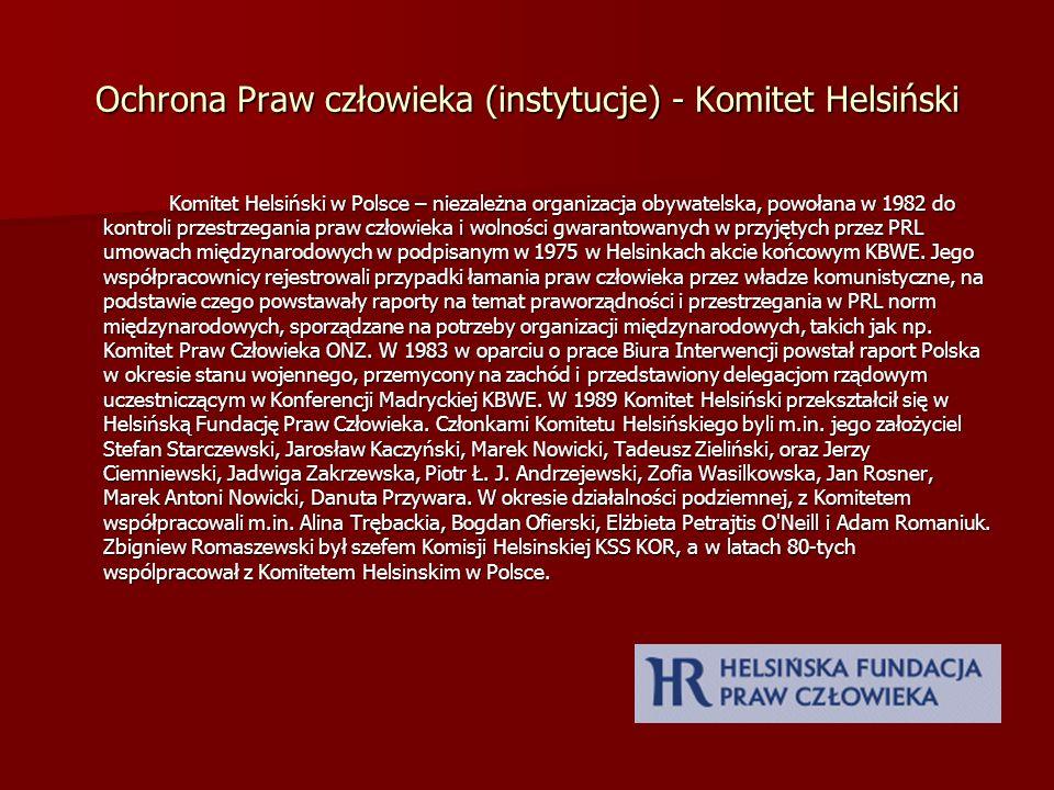 Ochrona Praw człowieka (instytucje) - Komitet Helsiński