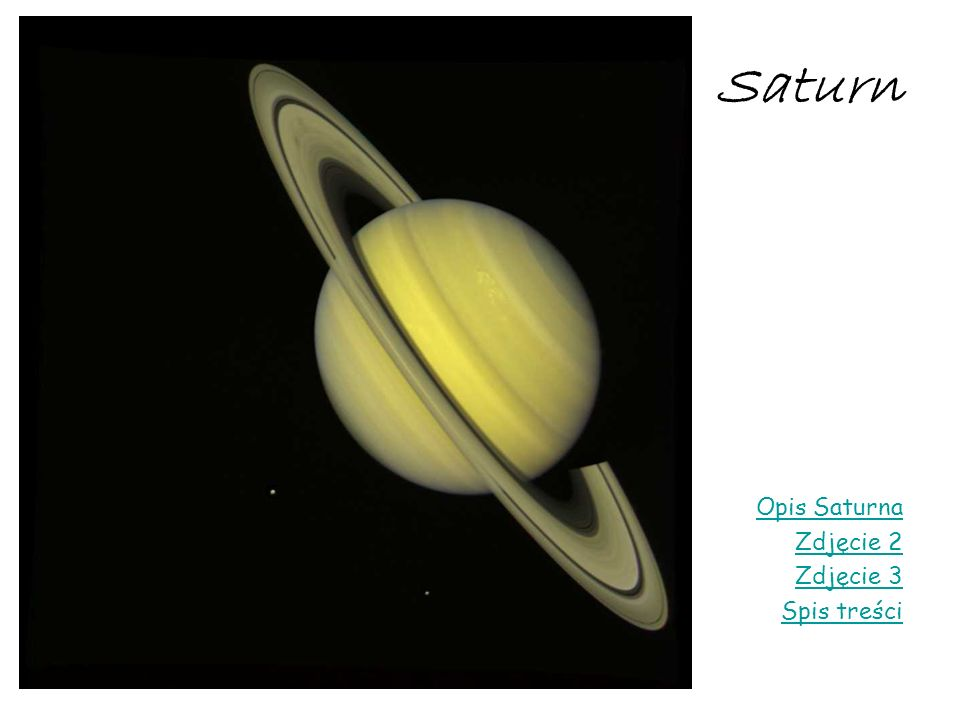 Saturn Opis Saturna Zdjęcie 2 Zdjęcie 3 Spis treści